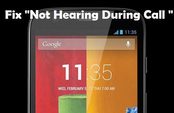 How To Fix Not Hearing Sound During Call Problem On Moto G