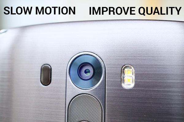 улучшить камеру lg g3 включить замедленное движение