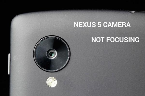 nexus 5 camera not focusing