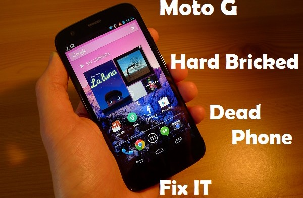 How To Fix Hard Bricked Moto G (Dead Phone) - NaldoTech