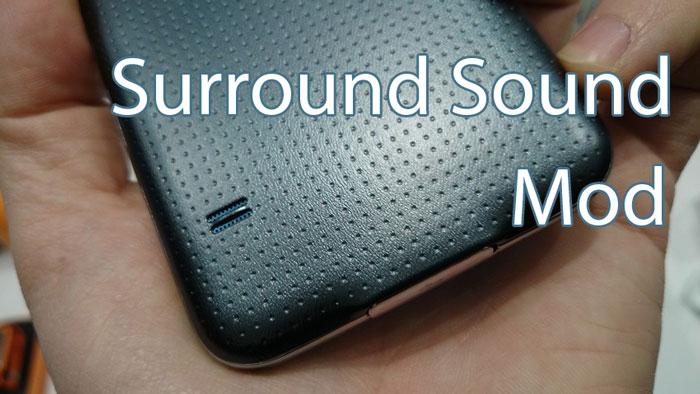 galaxy s5 surround sound stereo speaker mod