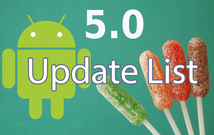 update list 5.0 lollipop all devices date