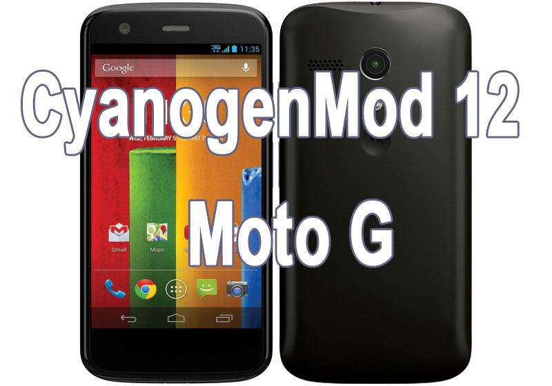 cyanogenmod 12 rom 5.0 lollipop moto g