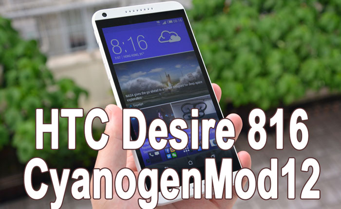 CyanogenMod 12 5 0 Lollipop ROM for HTC Desire 816 (Download
