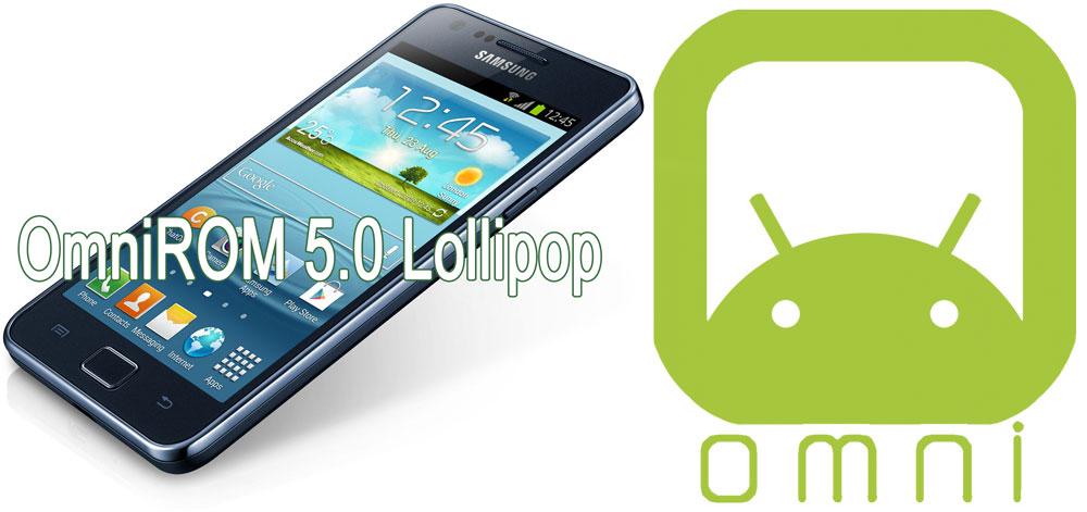 galaxy s2 omnirom 5.0 lollipop