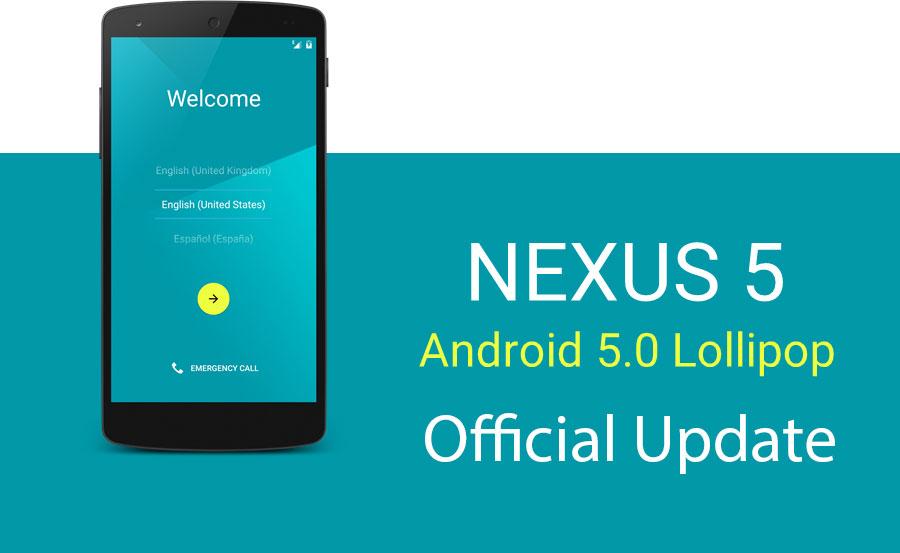 install official 5.0 lollipop nexus 5 7 4