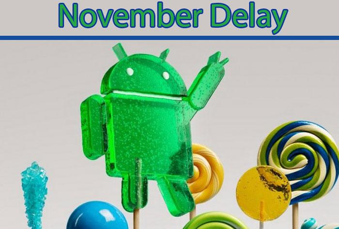 lollipop delay reasons date