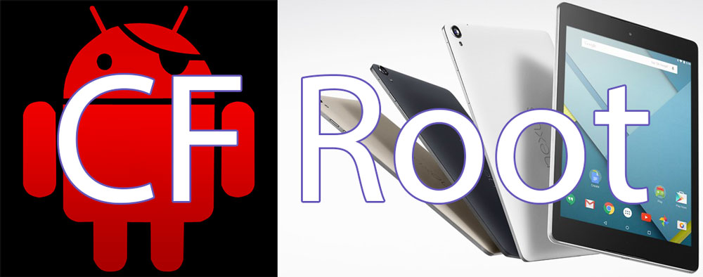 How To Root Nexus 9 With CF Root (SuperSU v2 18) - NaldoTech
