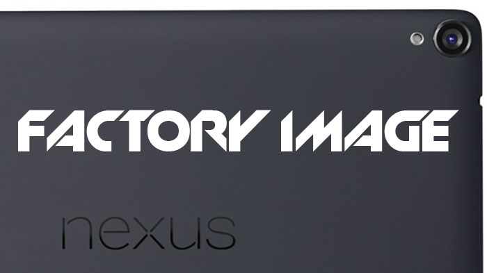 nexus 9 player factory image flashable