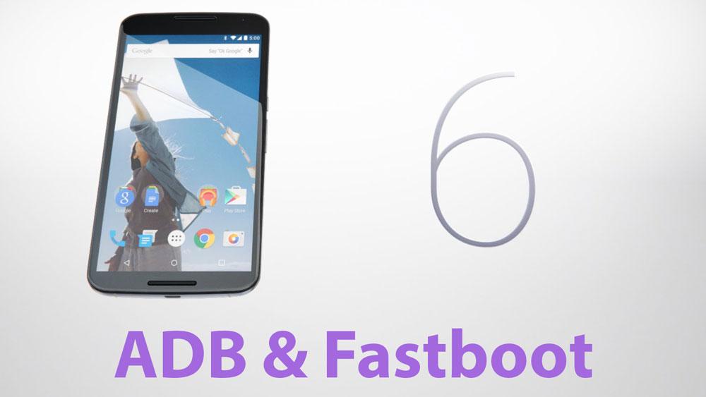 adb fastboot drivers nexus 6
