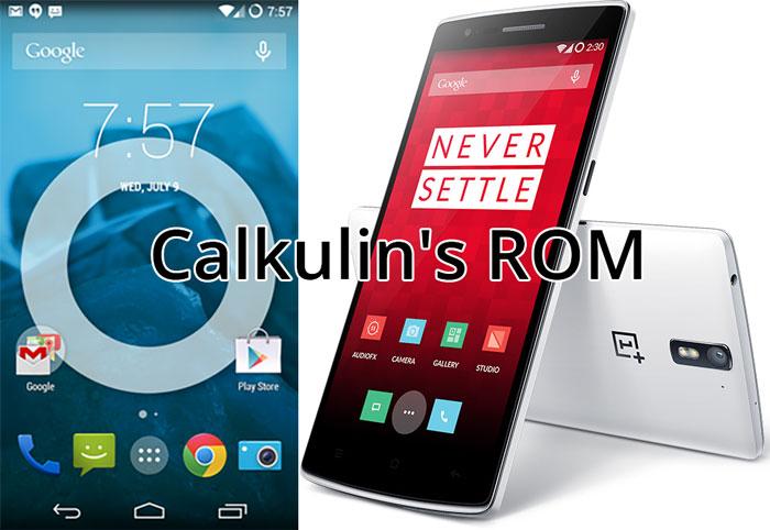 calkulins rom oneplus one