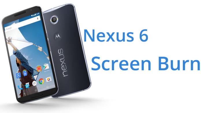 fix nexus 6 screen burn in