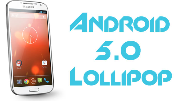 galaxy s4 gpe android 5.0 lollipop