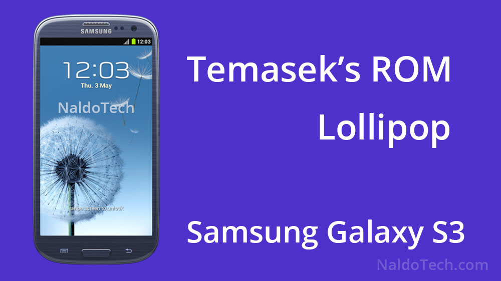 temasek's cyanogenmod 12 5.0.2 lollipop s3