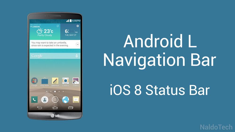 android l navigation bar ios status lg g3
