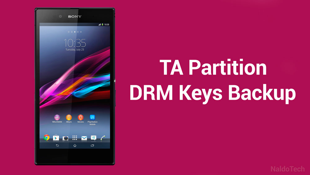 How To Restore & Backup DRM Keys (TA Partition) on Xperia
