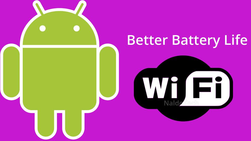 better battery life wifi