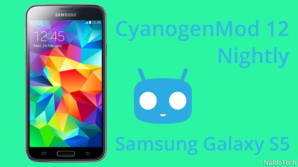 cm12 nightly galaxy s5