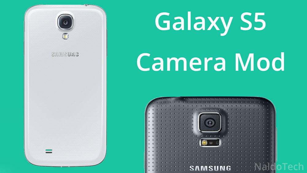 Install Galaxy S4 Improved Camera With S5 Modes - NaldoTech