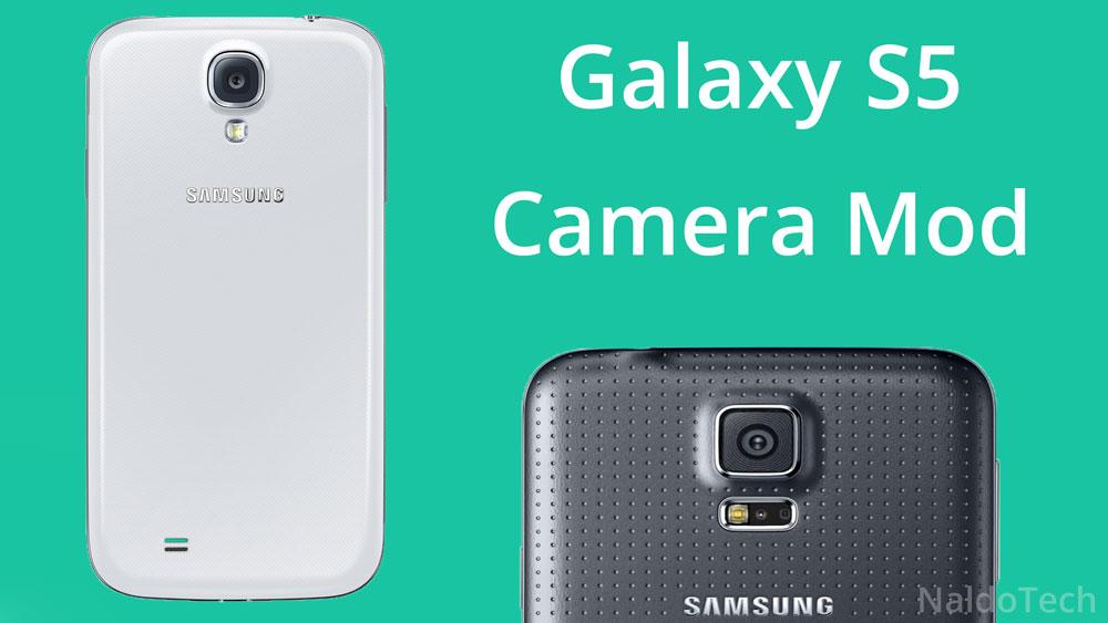 galaxy s4 camera s5 mod