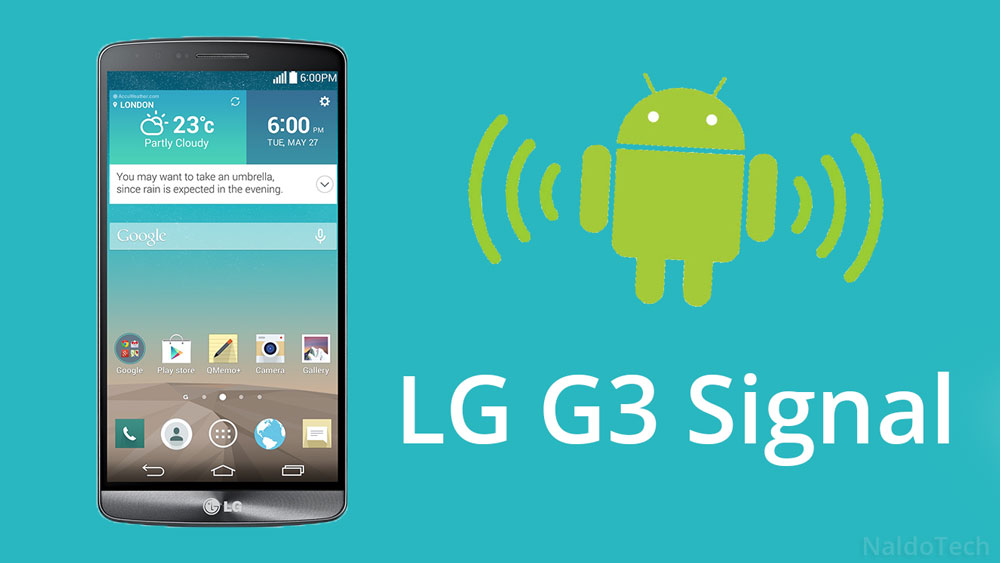 How To Fix LG G3 Mobile Signal Dropping - NaldoTech