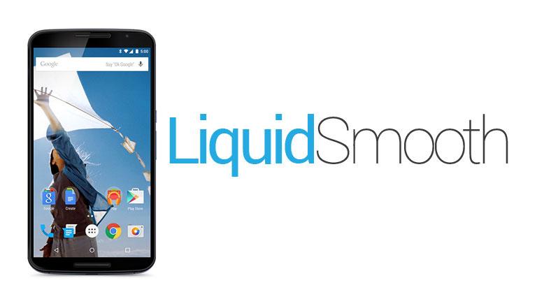 liquidsmooth rom nexus 6