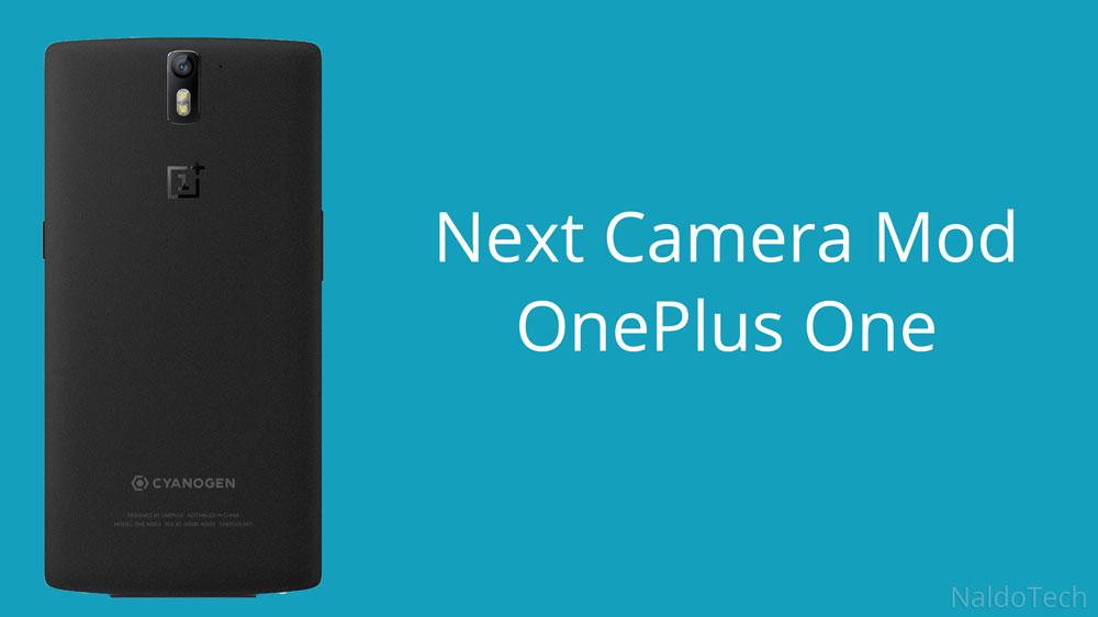 next camera app mod oneplus one