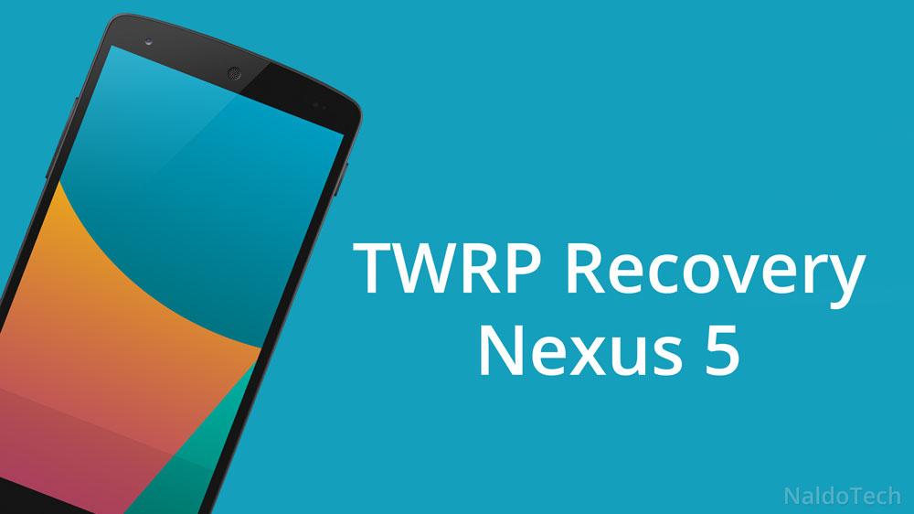 twrp recovery nexus 5