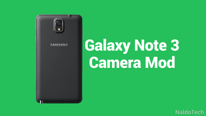 improve galaxy note 3 camera mod