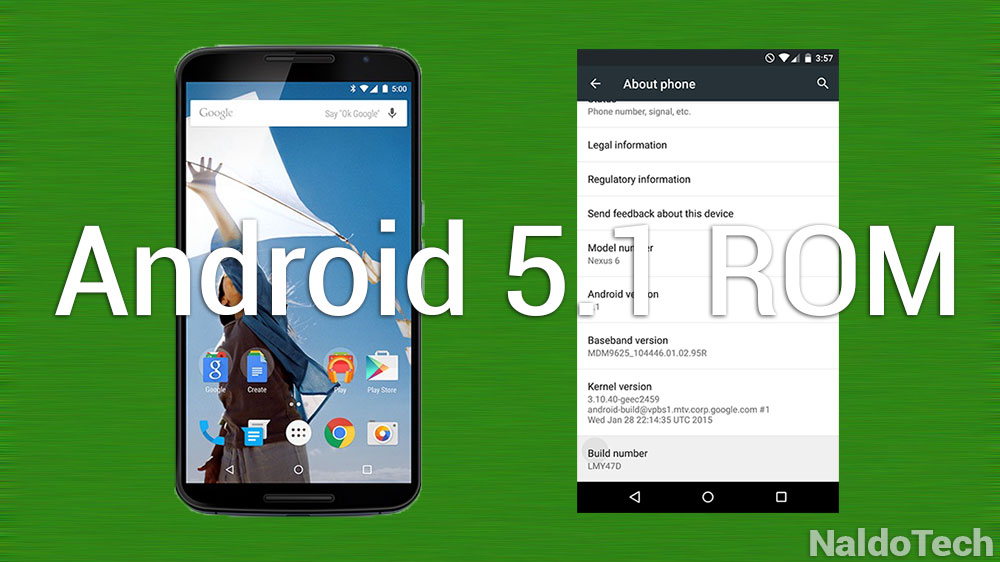 Install Rooted Android 5 1 Lollipop ROM on Nexus 6 - NaldoTech