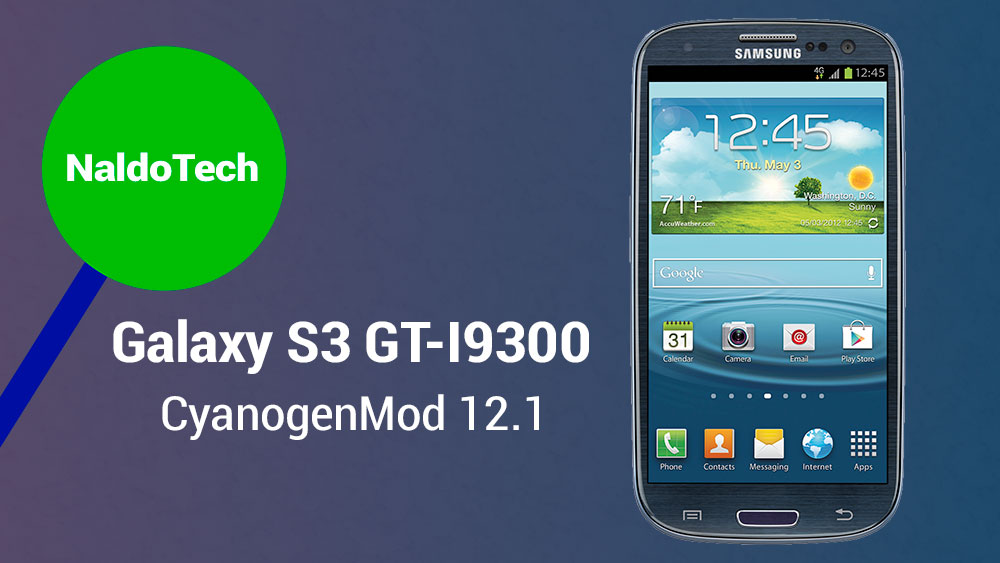 Update Galaxy S3 GT-I9300 To Android 5 1 Lollipop With