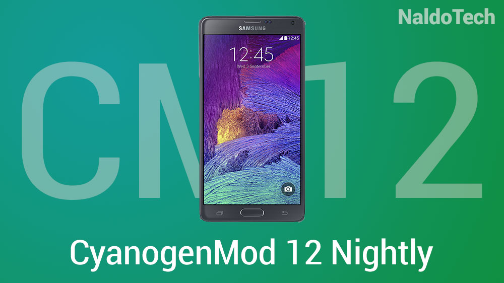 galaxy note 4 cm12 nightly lollipop rom