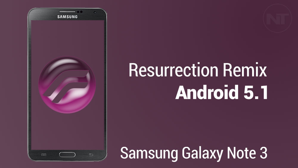 resurrection android 5.1 note 3