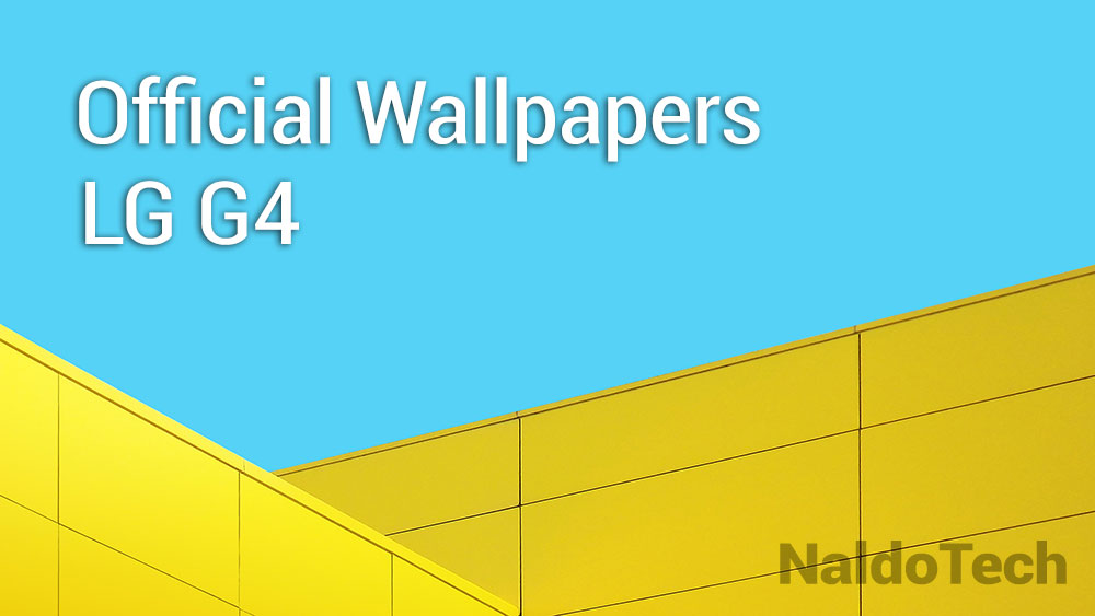 Download Lg G4 Stock Wallpapers Firmware Extracted Naldotech