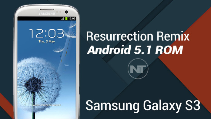 Update Galaxy S3 To Android 5 1 1 With Resurrection Remix ROM (GT