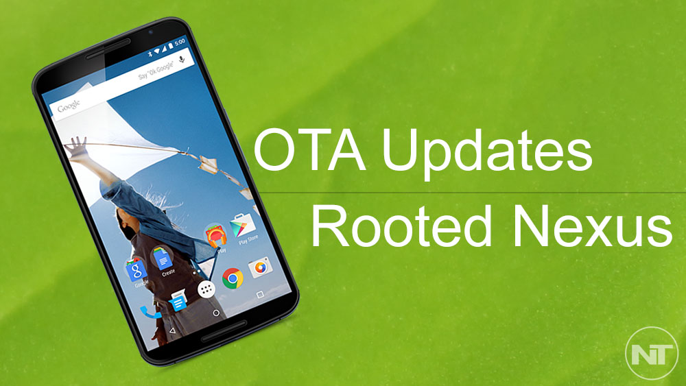 How To Download & Install OTA Updates on Nexus 6 (Rooted