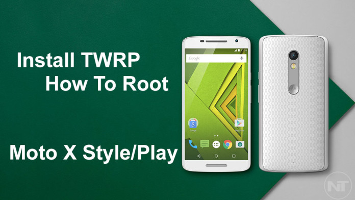 root twrp moto x play style