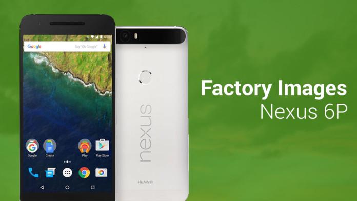 nexus 6p factory images