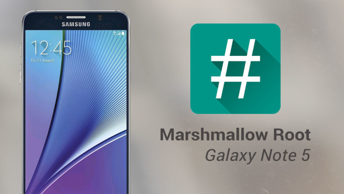 galaxy note 5 marshmallow root