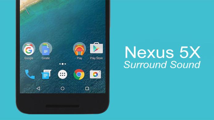 nexus 5x surround sound