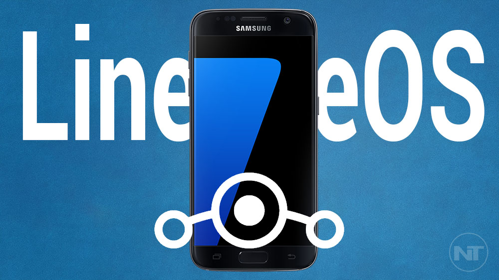 Nougat 7 1 ROM] Install LineageOS 14 1 on Samsung Galaxy S7/S7 Edge