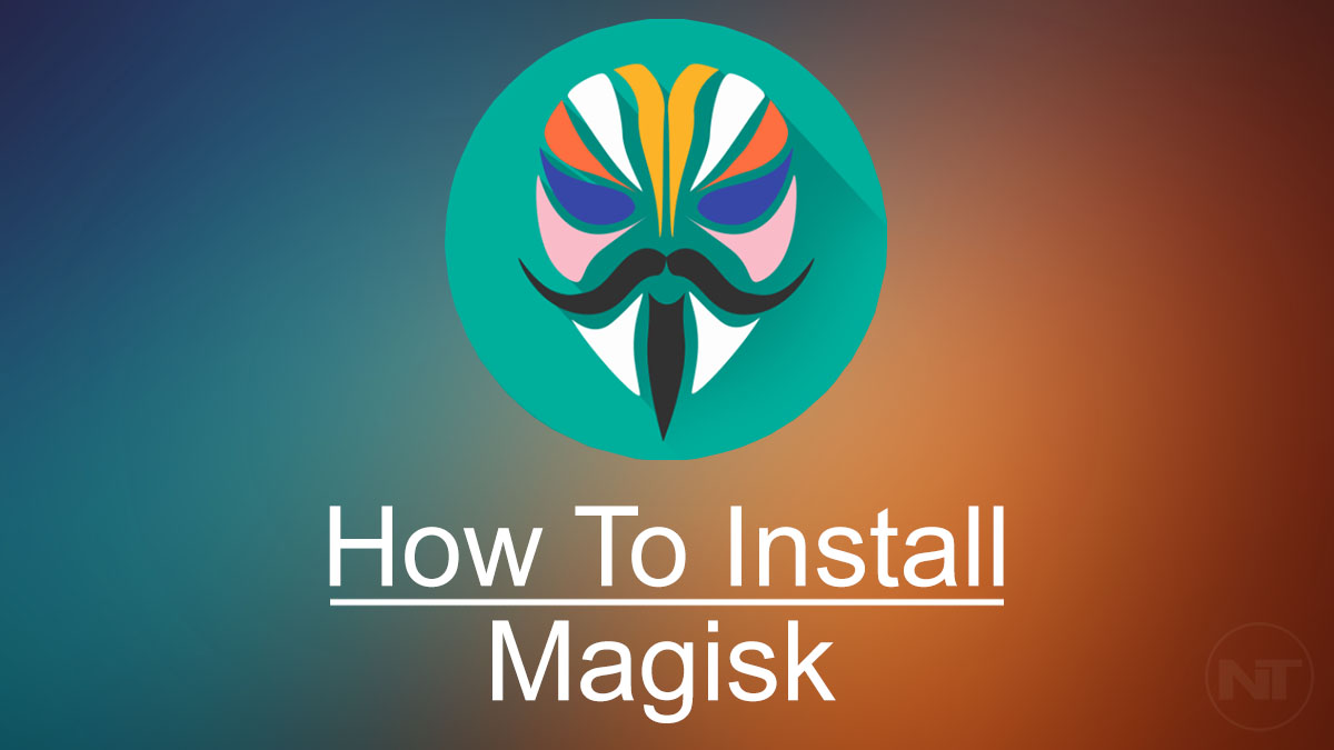 How To Root Any Android Device With Magisk Rooting Tool