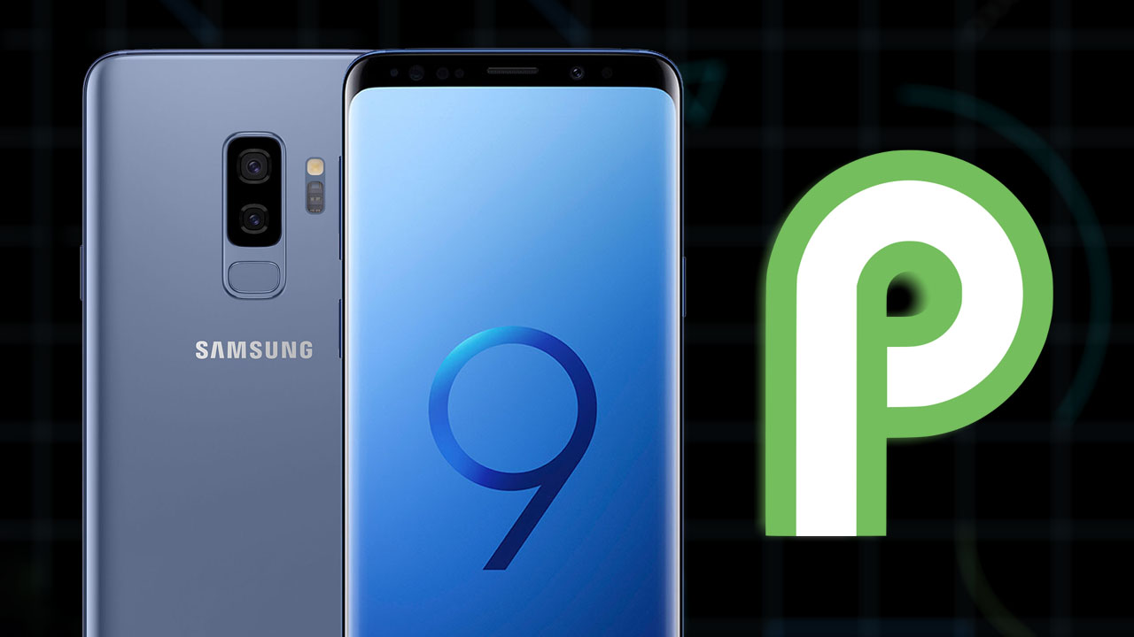 Install TWRP and Root Galaxy S9 & S9 Plus Android 9 0 Pie