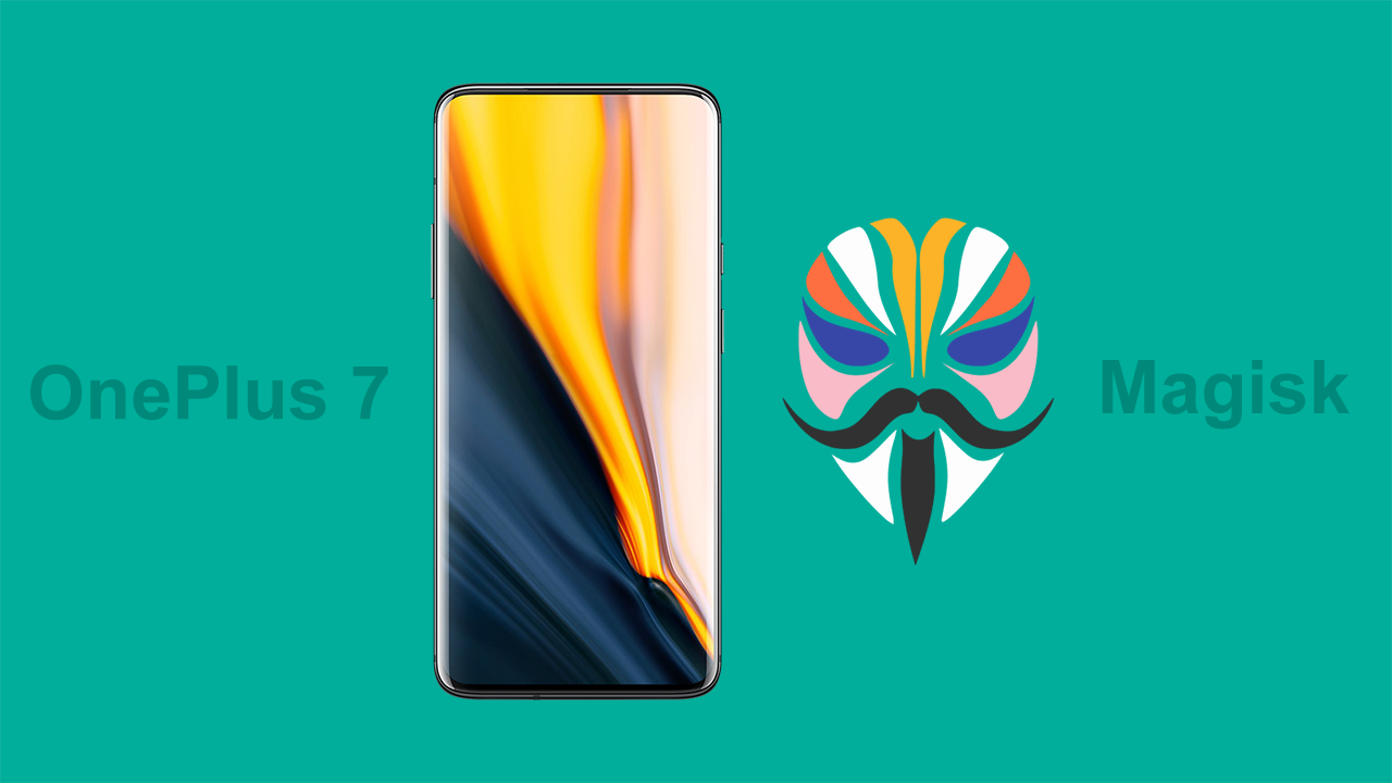 How To Root OnePlus 7 Pro with Magisk and Install Magisk